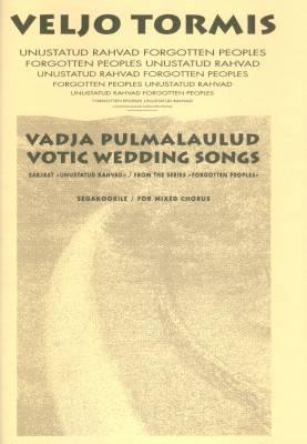 Vadja pulmalaulud / Votic Wedding Songs