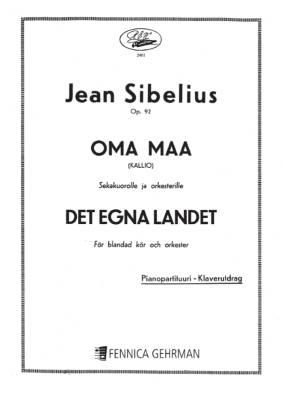 Oma maa / Det egna landet (My Own Land) op 92 - Mixed choir/orchestra