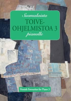 Suomalaista toiveohjelmistoa pianolle 3
