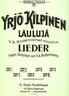 Lieder nach Gedichten von V.A. Koskenniemi (Vol 3) / Lauluja V.A. Koskenniemen runoihin (op 22)