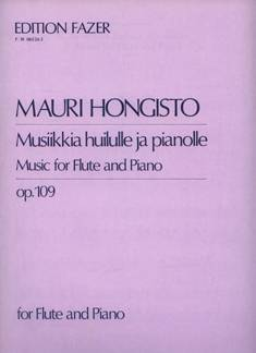 Musiikkia huilulle ja pianolle / Music for Flute and Piano op 109