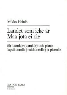 Landet som icke är / Maa jota ei ole (The Land that is Not)