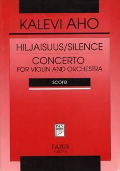 Hiljaisuus/Silence & Violin Concerto