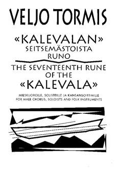 The 17. Rune of the Kalevala / Kalevalan 17. runo
