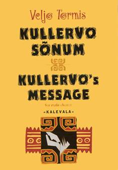 Kullervo sonum / Kullervo's Message