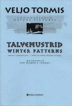 Talvemustrid / Winter Patterns