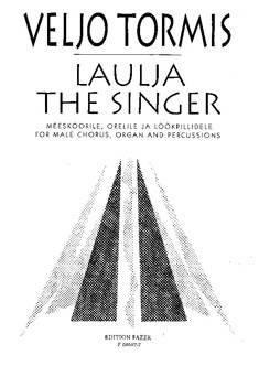 Laulja / The Singer