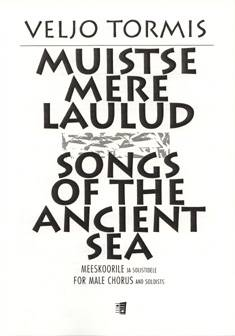 Muistse mere laulud / Songs of the Ancient Sea