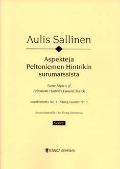 String Quartet No. 3 (Aspects of Peltoniemi Hintrik's Funeral March