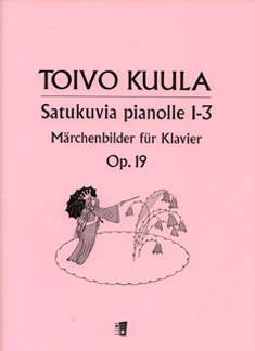 Satukuvia /Fairytale Pictures op 19