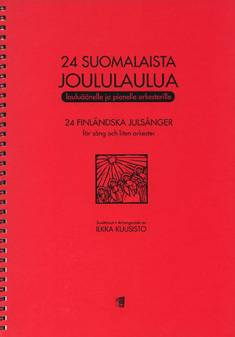 24 suomalaista joululaulua / 24 Finnish Christmas Songs