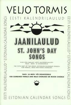 Jaanilaulud / St. John's Day Songs