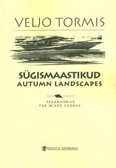 Sügismaastikud / Autumn Landscapes