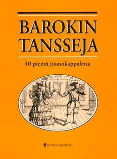 Barokin tansseja / Baroque Dances