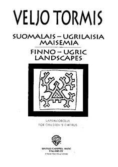 Suomalais-ugrilaisia maisemia / Finno-ugric Landscapes