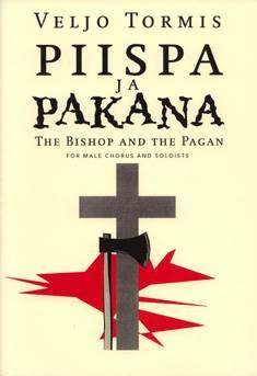 Piispa ja pakana / Piiskop ja pagan / The Bishop and the Pagan