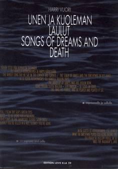 Unen ja kuoleman laulut / Songs of Dream and Death