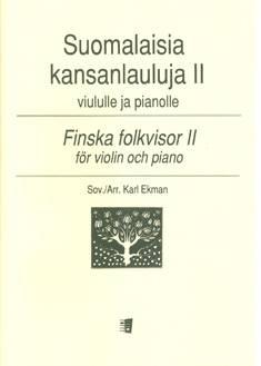 Suomalaisia kansanlauluja 2 / Finnish Folk Songs 2