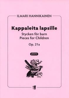 Kappaleita lapsille / Pieces for children op 21