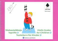 Violin Scales for Children 2 / Viuluasteikkoja lapsille 2