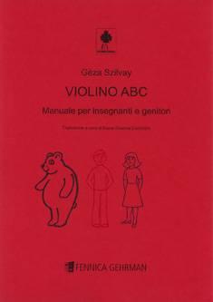 Colourstrings Violino ABC - Manuale per insegnanti e genitori