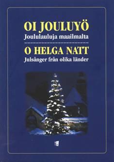 Oi jouluyö / O helga natt