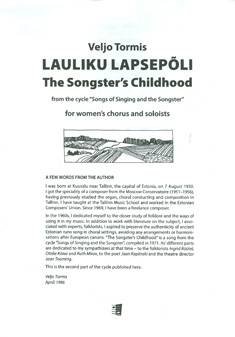 """Lauliku lapsepoli / The Songster's Childhood (From The Cycle """"Songs Of Sining And The Songster"""")"""