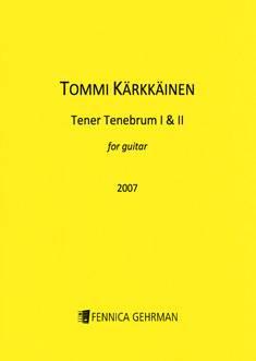 Tener Tenebrum I & II