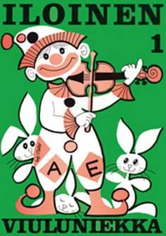 Iloinen viuluniekka 1 (+säestyskirja)