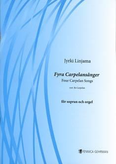 Fyra Carpelansånger / Four Carpelan Songs