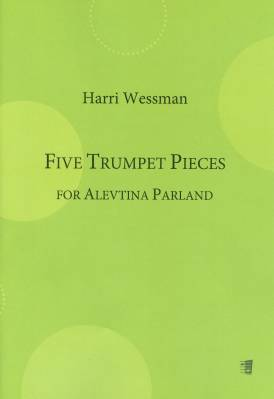 Five Trumpet Pieces for Alevtina Parland