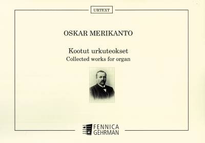 Collected works for organ - kootut urkuteokset (URTEXT)