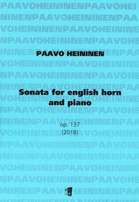 Sonata for english horn and piano op. 137 (2018) - Sonaatti englannintorvelle ja pianolle