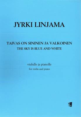 Taivas on sininen ja valkoinen / The Sky is Blue and White