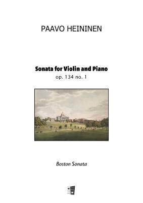 Sonata for Violin and Piano op. 134 no. 1 - Boston Sonata