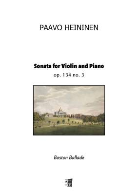 Sonata for Violin and Piano op. 134 no. 3 - Boston Ballade