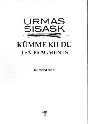 Kümme kildu - Ten Fragments