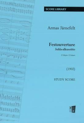 Festouverture D major - Juhla-alkusoitto D-duuri: study score