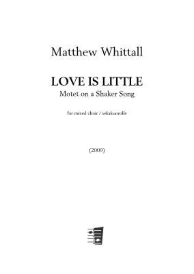 Love is little - Mixed choir