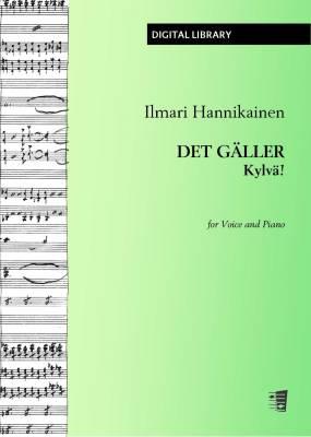 Det gäller / Kylvä! / Es gilt - Voice/piano (PDF)