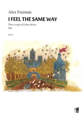 I Feel the Same Way - Children's chorus (SSA)