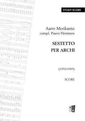 Sestetto per archi / Sextet for Strings  - Score & parts