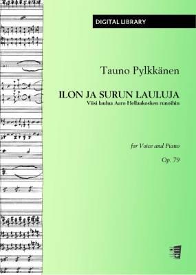 Ilon ja surun lauluja op. 79 - Voice/piano (PDF)