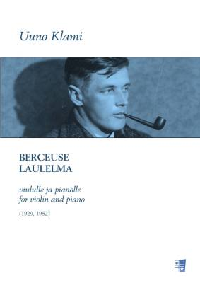 Berceuse & Laulelma for Violin and piano