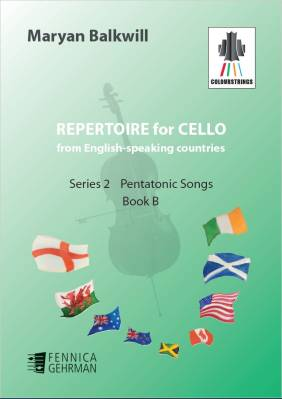 Repertoire for Cello from English-speaking countries: Pentatonic Songs (book B)