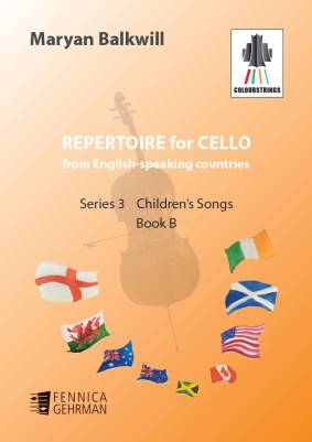 Repertoire for Cello from English-speaking countries: Children's songs (bk B)