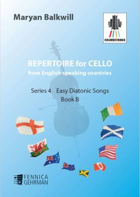 Repertoire for Cello from English-speaking countries: Easy Diatonic Songs (bk B)