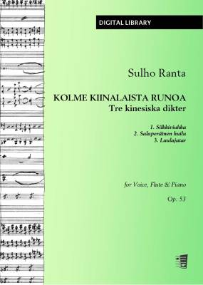 Kolme kiinalaista runoa / Tre kinesiska dikter op. 53 - Voice/flute/piano (PDF)