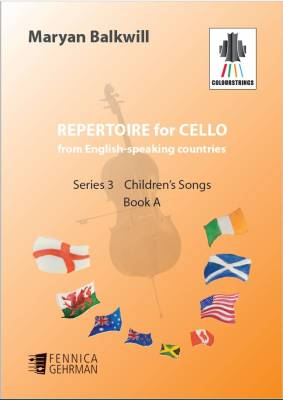 Repertoire for Cello from English-speaking countries: Children's songs (bk A)