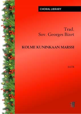 Kolmen kuninkaan marssi / Ce matin j'ai recontré le train (PDF)